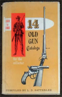 14 OLD GUN CATALOGS FOR THE COLLECTOR ~ VOLUME II ~ 1859-1902 ~ 4th EDITION ~ HC