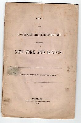 1850 Shortening Time of Passage Between New York & London with Map