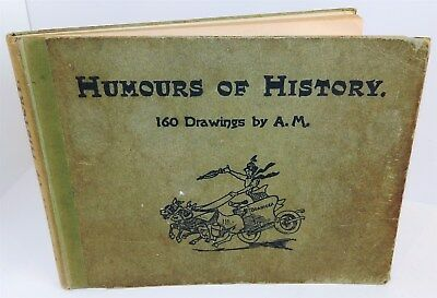"""humours Of History"" 160 Drawings By Arthur Moreland - The Morning Leader 1909"