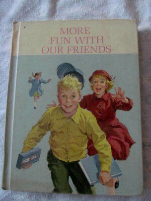 VINTAGE MORE FUN With Our Friends 1962 The New Basic Reader HC