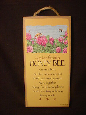 ADVICE FROM A HONEY BEE Wood INSPIRATIONAL SIGN wall hanging PLAQUE keeper NEW