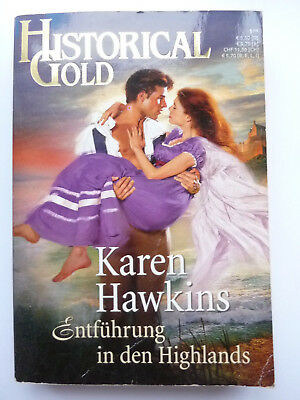Entführung in den Highlands ** Karen Hawkins * Historical Gold Band 218
