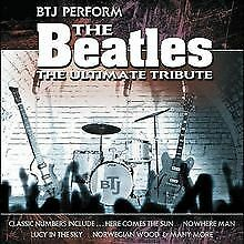 The Beatles-the Ultimate Tribute von Btj Perform | CD | Zustand sehr gut