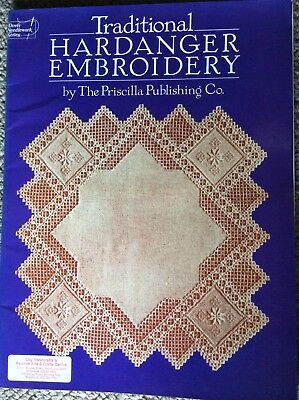 Traditional Hardanger Embroidery by The Priscilla Publishing Co.