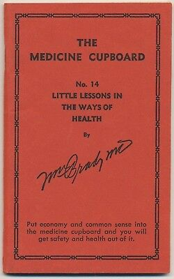 Little Lessons in the Ways of Health,  Dr. W. Brady - #14 The Medicine Cupboard