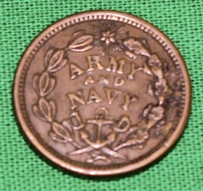 Original Civil War Era Army Navy Union Must & Shall Be Preserved Token
