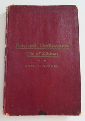 1901 Elkhart Indiana City Ordinance Rule Book Revised