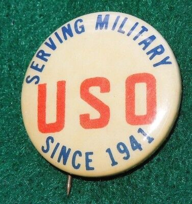 USO Serving Military WWII United Service Organization Since 1941 Button Pin
