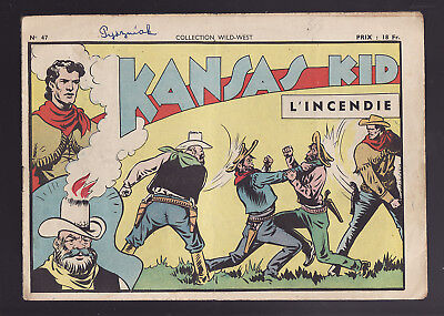 KANSAS KID L'INCENDIE collection WILD-WEST N°47 1949