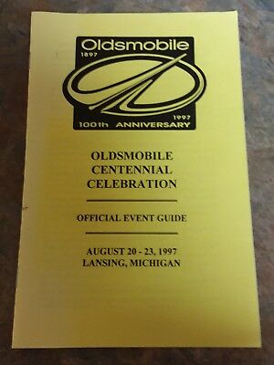 1897-1997 100Th Anniversary Oldsmobile -Lansing Michigan -Official Event Guide!