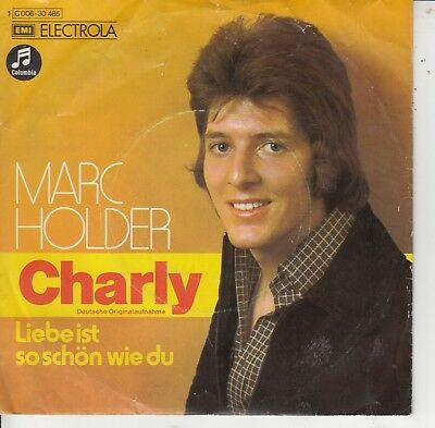 "7""-  Marc Holder = Charly (Santabarbara) Deutsche Originalaufnahme .......1973"