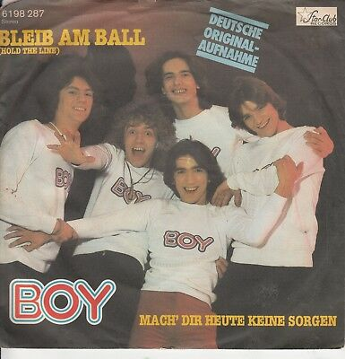 "7""-  Boy = Bleib Am Ball (Hold The Line - Toto) Deutsche Original Aufnahme"