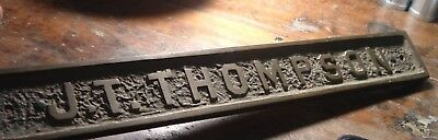 Antique Bronze Sign from Building  J.T. Thompson -12 inches long