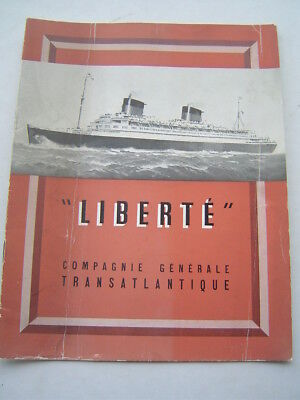 BROCHURE ancienne : PAQUEBOT LIBERTE / CGT - FRENCH LINE