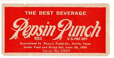 1900s PEPSIN PUNCH COMPANY, DALLAS, TEXAS PEPSIN PUNCH BEVERAGE LABEL