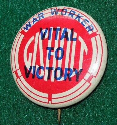 GISHOLT Machinery WWII Home Front Pin Button WAR WORKER VITAL TO VICTORY