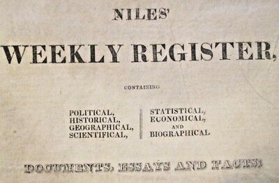 12)  Niles Weekly 1812--1834  Indian Tribes / War Of 1812 Reports / Presidential
