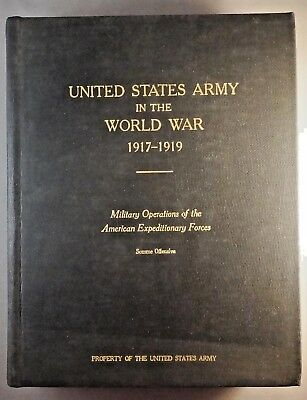 U.S. ARMY in the WORLD WAR 1917-1919 - Vol 1 - Somme Offensive official reports