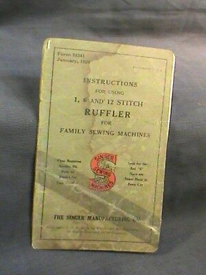 Instruction book, for stitch ruffler for Singer family sewing machines 1928