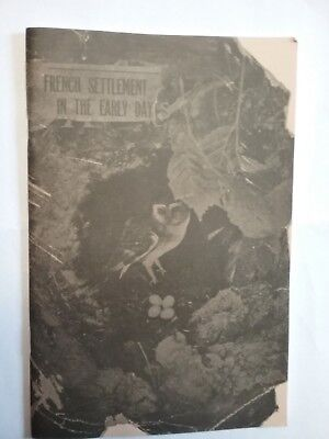 Lewis County NY French Settlement Early Days Settlers Genealogy History RARE