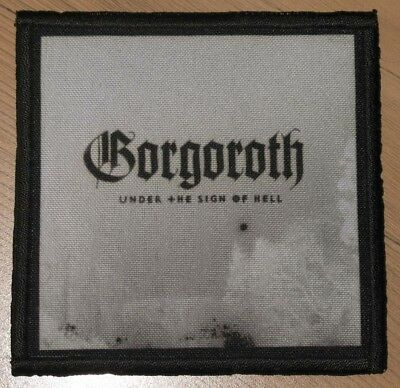 """GORGOROTH """"UNDER THE SIGN OF HELL"""" silk screen PATCH"""