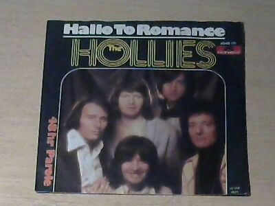 "7"" THE HOLLIES * Hallo To Romance (MINT-)"