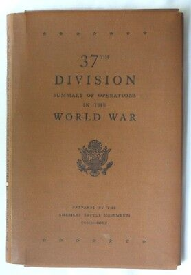 Wwii 37Th Division Summary Of Operations In The World War Book With Two Maps