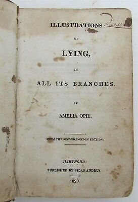 1829 ILLUSTRATIONS of LYING by AMELIA OPIE ANTIQUE BOOK AMERICANA
