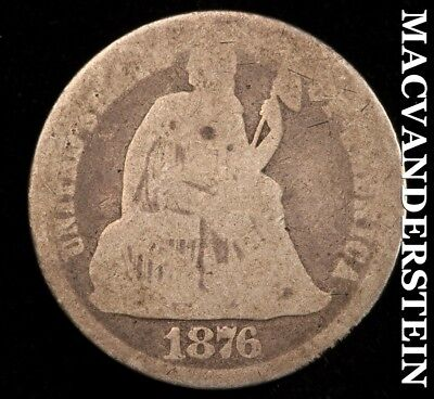 1876 Seated Liberty Dime- Scarce !! Better Date !! #c3120