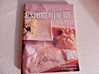 Better Homes and Gardens Heirloom Embroidery - soft cover book