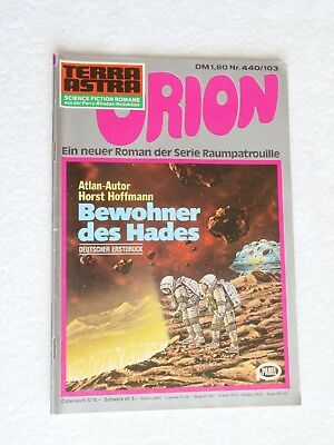 Pabel TERRA ASTRA Science Fiction SF Raumpatrouille ORION Nr. 440 / 103