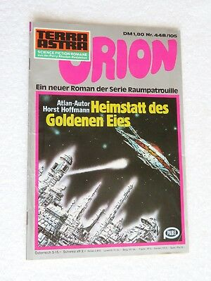 Pabel TERRA ASTRA Science Fiction SF Raumpatrouille ORION Nr. 448 / 105