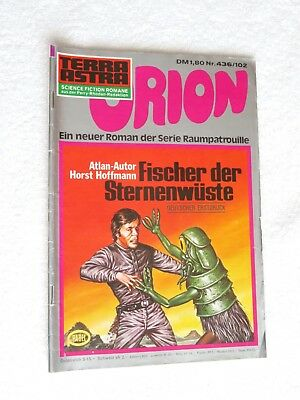 Pabel TERRA ASTRA Science Fiction SF Raumpatrouille ORION Nr. 436 / 102