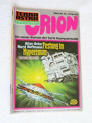 Pabel TERRA ASTRA Science Fiction SF Raumpatrouille  ORION Nr. 476 / 112
