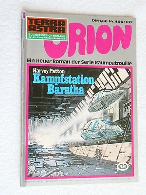 Pabel TERRA ASTRA Science Fiction SF Raumpatrouille ORION Nr. 456 / 107