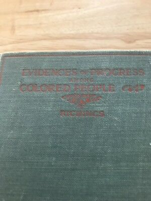 1902 Evidences Of Progress Among Colored People G.F.Richings Black Americana