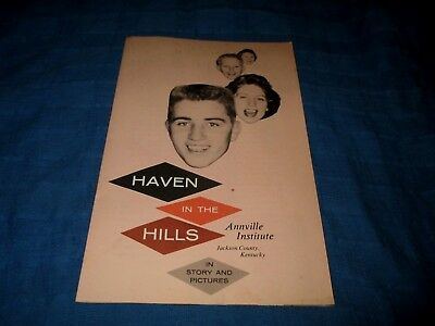 ANNVILLE INSTITUTE-JACKSON COUNTY, KENTUCKY-HAVEN IN THE HILLS-1950s ERA BOOKLET