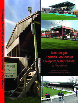 The non-League Football Grounds of Liverpool & Manchester (New from publisher)
