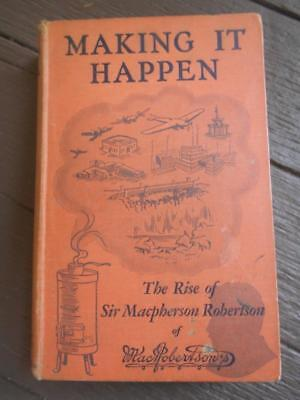 Scarce 1934 1st ed Making it Happen MacRobertson's confectionary sweets book