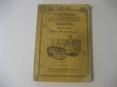 1939 International Harvester Tractor Parts Catalog TC-21 for Model T-35