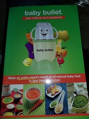 Baby Bullet User Manual and Cookbook and Food Journal Book