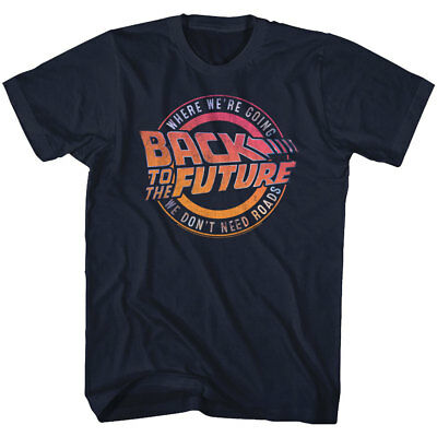 Back To The Future Where We're Going We Don't Need Roads Adult T Shirt