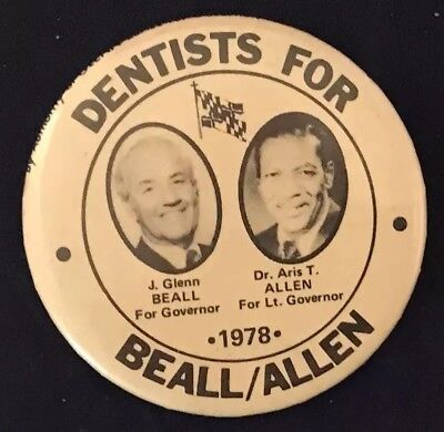 Dentist Pin J GLENN BEALL ALLEN Governor 1978 MD Hughes Campaign button PinBack