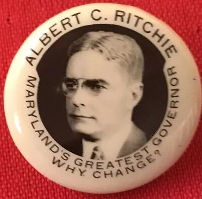ALBERT RITCHIE Campaign MD pin button Political Governor 1932 President Hopeful