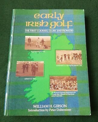"""1st Edition Signed Book 1988 Titled """" Early Irish Golf """"."""