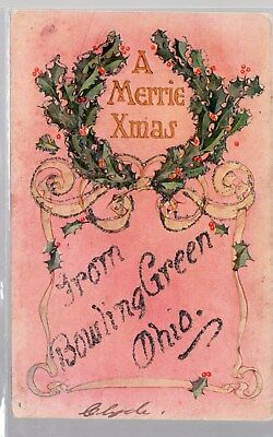Bowling Green, Ohio, Postcard, A Merrie Xmas, From Bowling Green