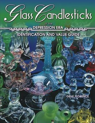 Glass Candlesticks of the Depression Era by Cathy Florence and Gene Florence (19