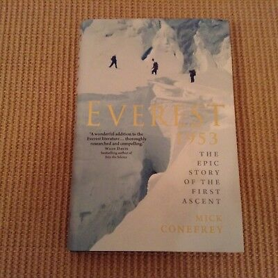 Everest 1953: The Epic Story of the First Ascent, Mick Conefrey, hardback new