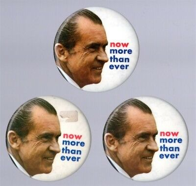 Richard Nixon 1972 - Now More Than Ever - set of 3 pinback buttons, original