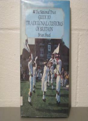 The National Trust Guide to the Traditional Customs of Britain,Brian Shuel